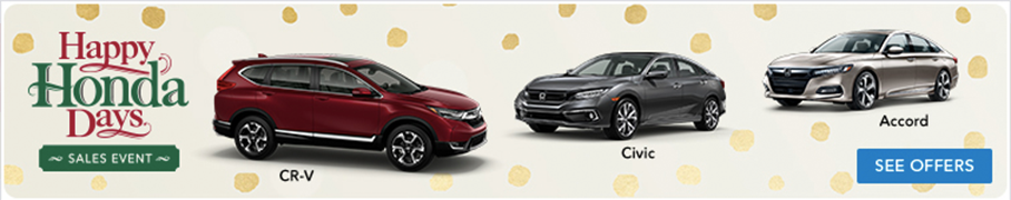 Happy Honda Days Sales Event CR-V Civic Accord