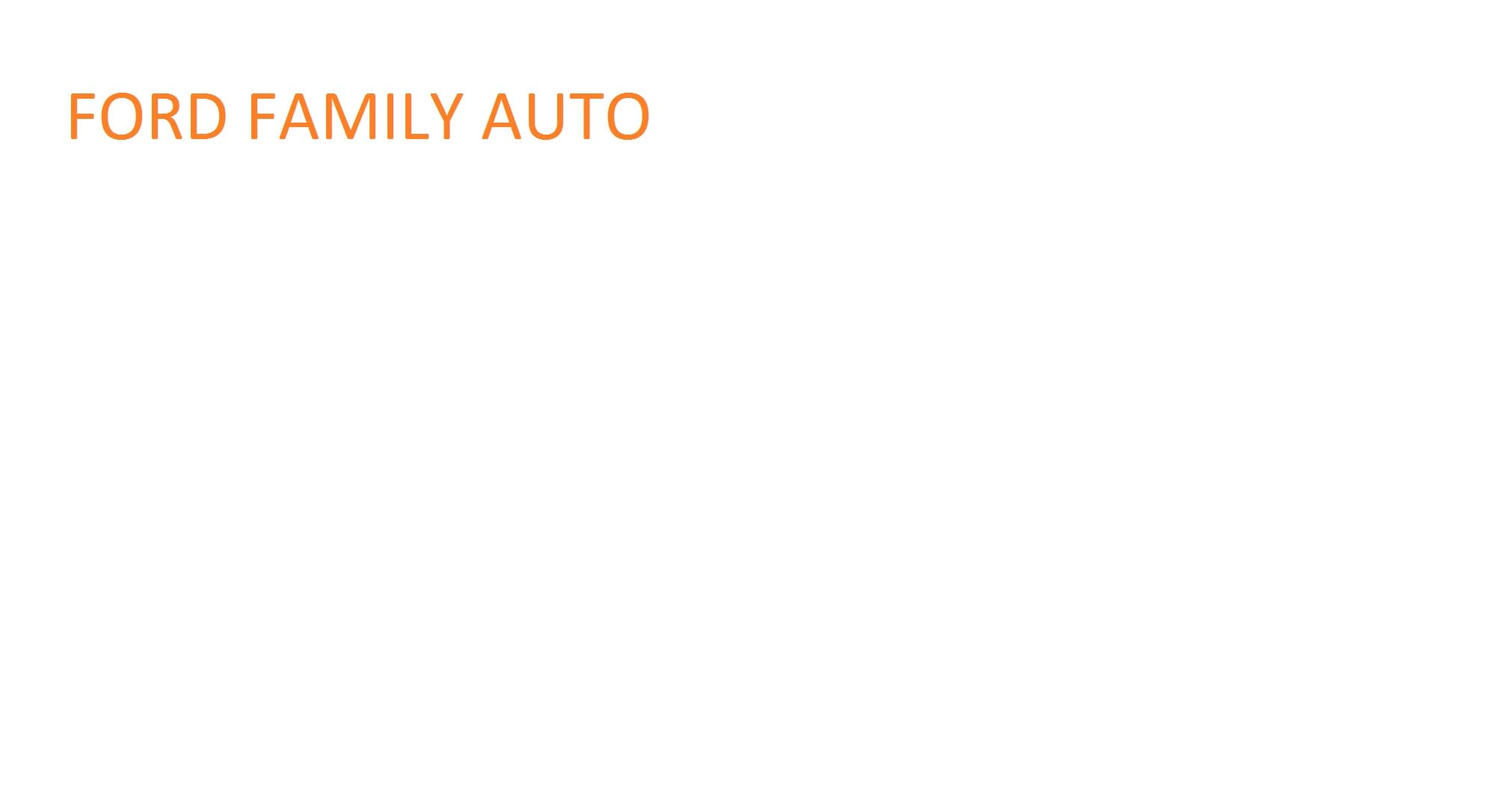 Ford Family Auto