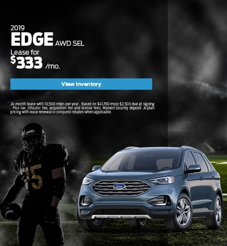 New 2019 Ford Edge 9/10/2019