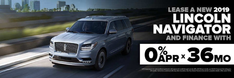 0.0% APR for 36 months on select Lincoln Navigator models