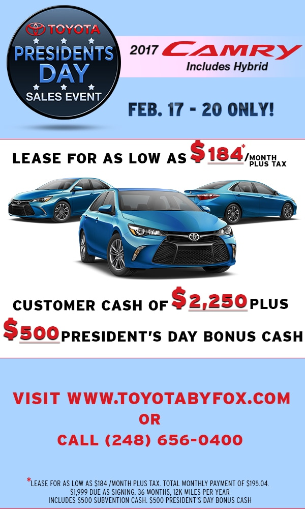Presidents Day Car Sales 2017 >> 2017 Presidents Day Bonus Fox Toyota