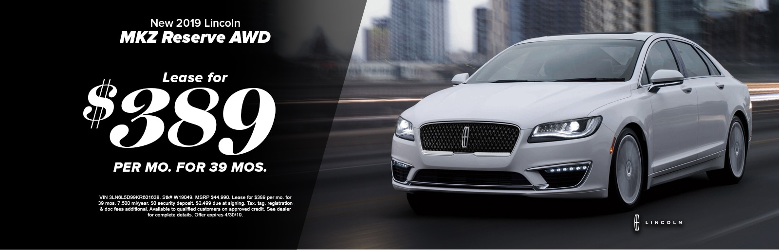Lincoln Mkz Lease >> Lease A New 2019 Lincoln Mkz Reserve I For 389 Mo At Fred Beans