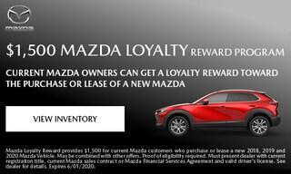 $1,500 Mazda Loyalty Reward Program