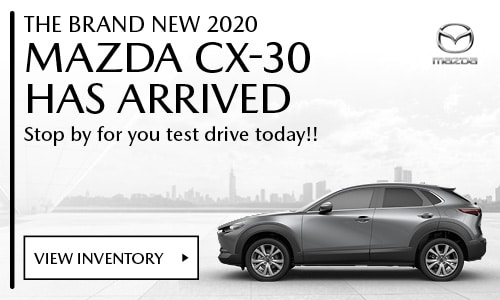 CX-30 Has Arrived