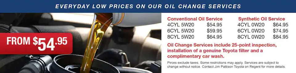 Everyday Low Prices on our Oil Changes