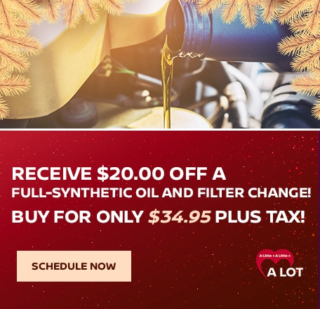 Receive $20.00 OFF a Full-Synthetic Oil and Filter Change!