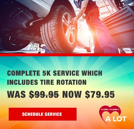 Complete 5K Service for only $79.95 plus tax! Tire Rotation Included!