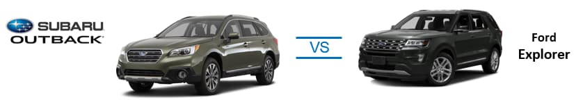 2017 Subaru Outback vs Ford Explorer