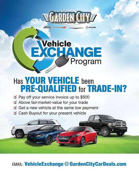Car Dealerships That Pay Off Your Trade >> Vehicle Exchange Program Garden City Jeep Chrysler Dodge Llc
