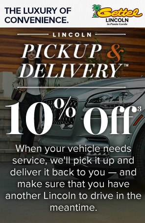 Lincoln Pickup & Delivery™ Special