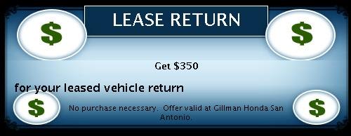 Lease Return Promo | Selma, TX | Gillman Honda San Antonio