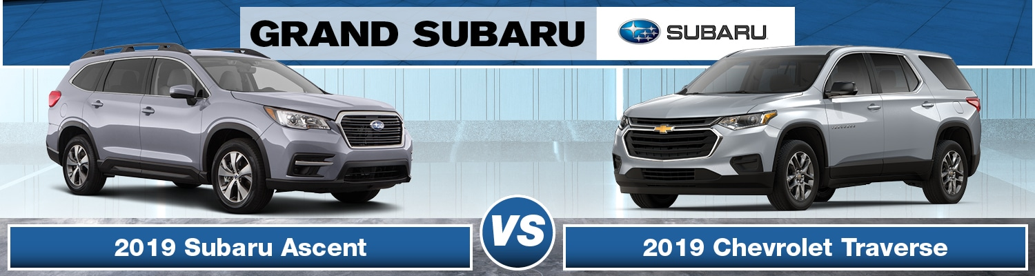 2019 Subaru Ascent vs Chevy Traverse