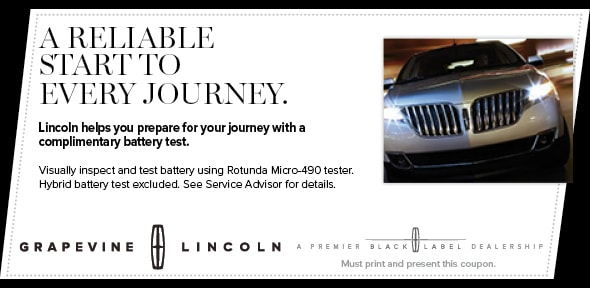 Battery Service Coupon, Grapevine Lincoln Service Special. If no image displays, this offer has ended.