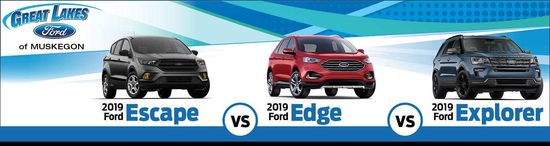 Ford Edge Vs Escape >> 2019 Ford Escape Vs Edge Vs Explorer