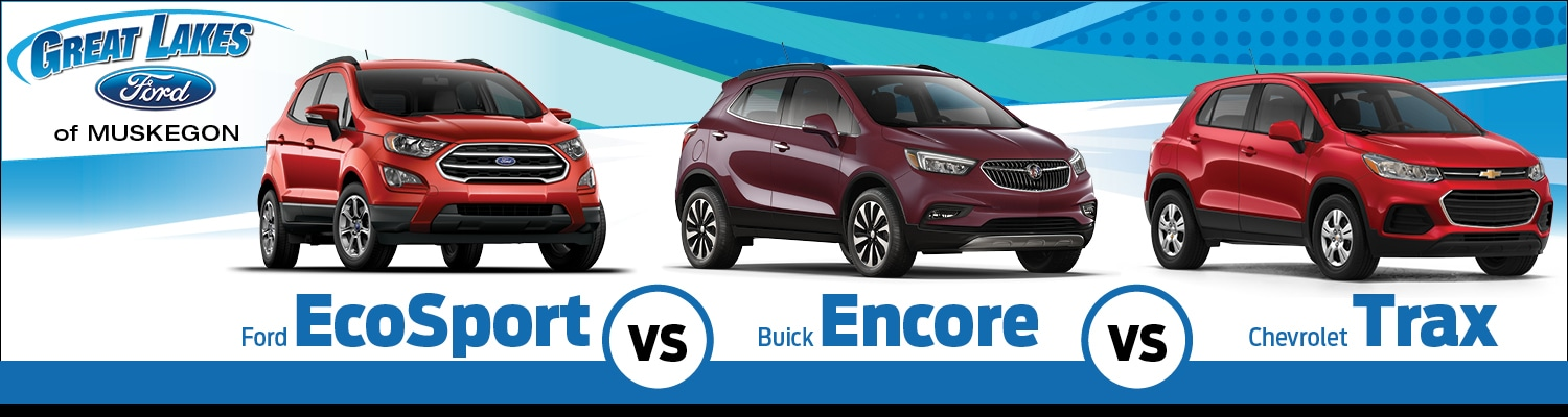 Chevy Trax Lease >> Ford EcoSport vs. Buick Encore vs. Chevy Trax Review | Muskegon, MI