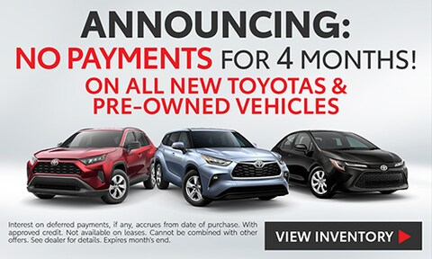 No Payments for 4 Months!
