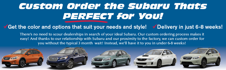 Custom Order Your Subaru in Bloomington-Normal, IL