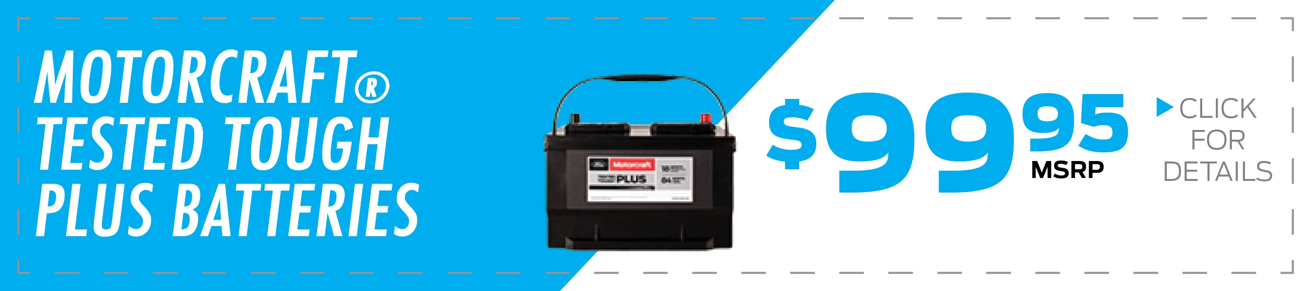 Motorcraft® Tested Tough® Plus Battery Coupon, Duluth