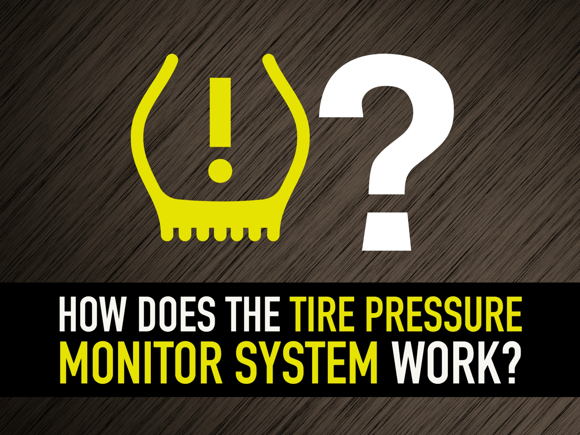 """tire pressure monitor light icon next to question mark with """"How Does the Tire Pressure Monitor System work?"""" underneath"""