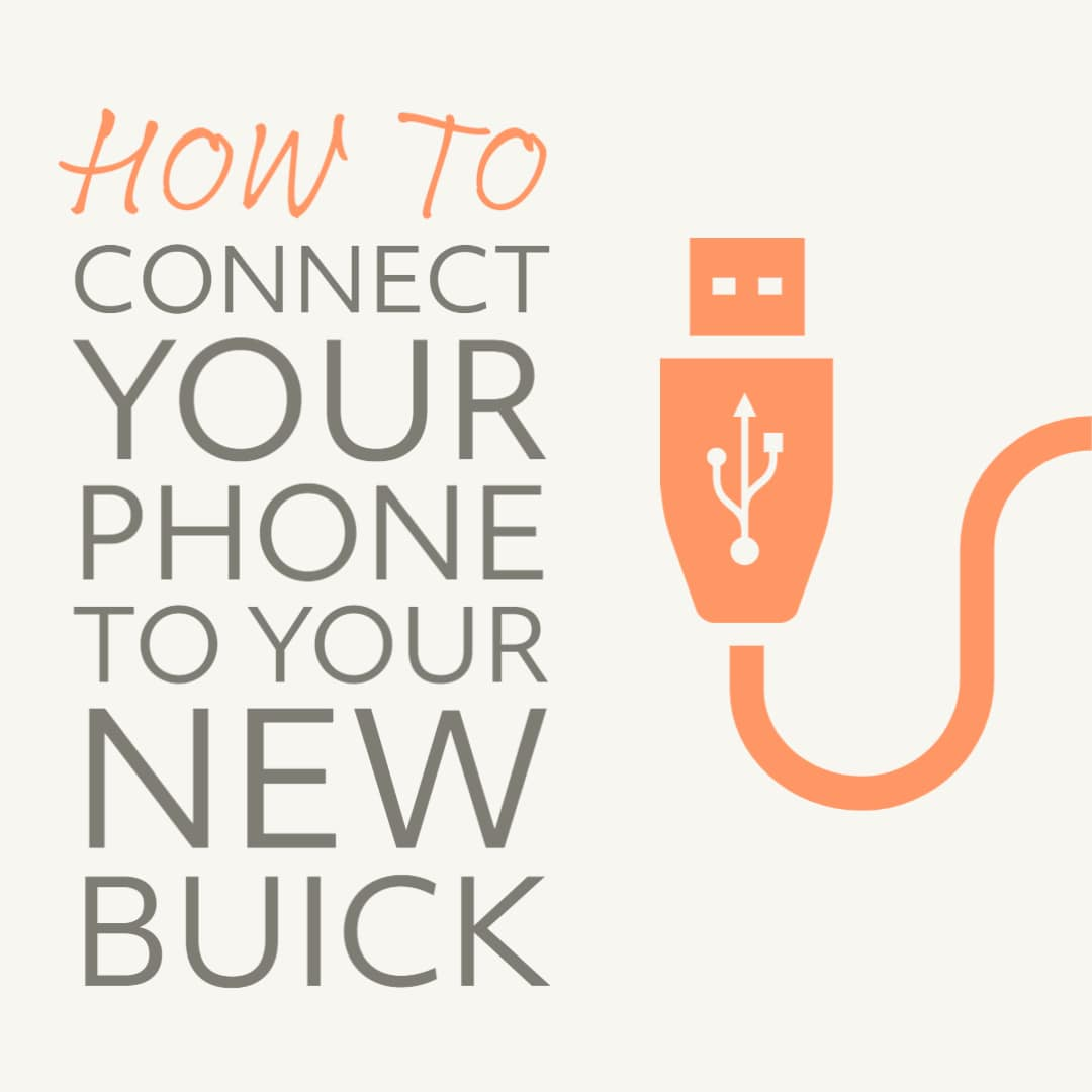 "Blank Cream colored background with orange USB cable icon on right and ""How To connect your phone to your new buick"" on the left"