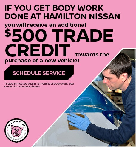 If you get body work done at Hamilton Nissan
