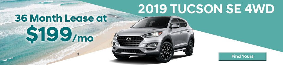 Lease a 2019 Tucson SE 4WD for Only $199/mo