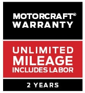 MOTORCRAFT® WARRANTY: TWO YEARS. UNLIMITED MILEAGE. INCLUDES LABOR.