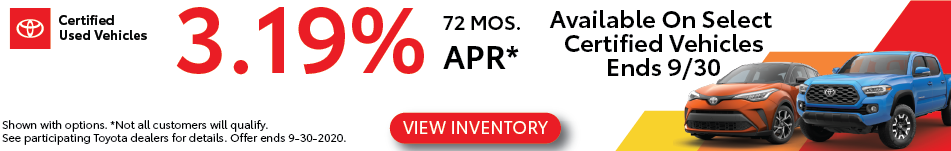 3.19% APR on Select Toyota Certified Vehicles