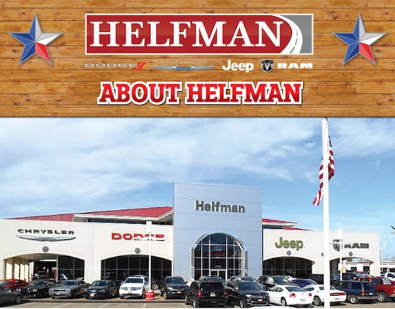 dodge dealership houston About Helfman Dodge Chrysler Jeep Ram - Houston Dealership