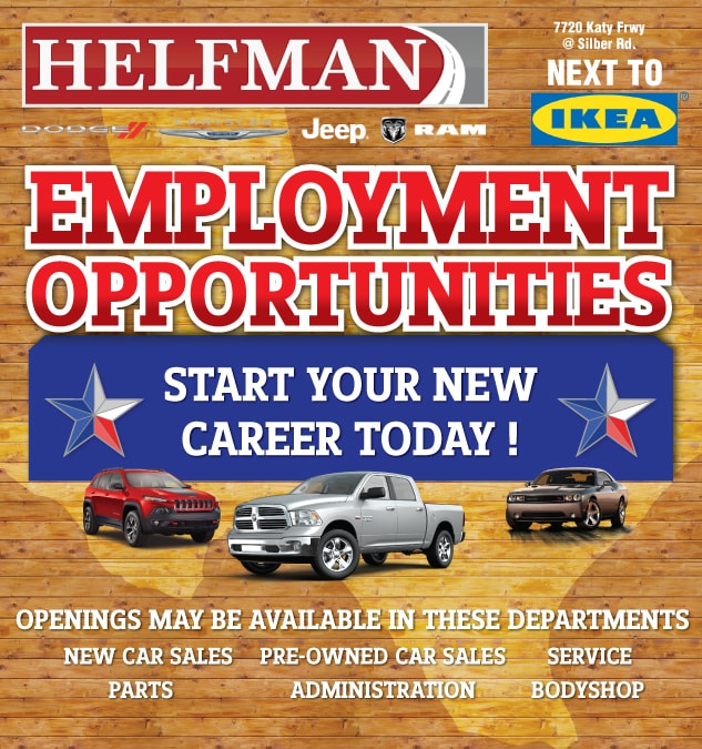 Houston Jobs At Helfman Dodge Chrysler Jeep Ram Houston, TX