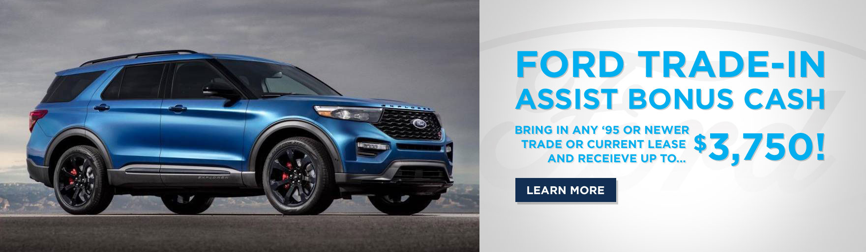 Ford Trade-In assist bonus cash
