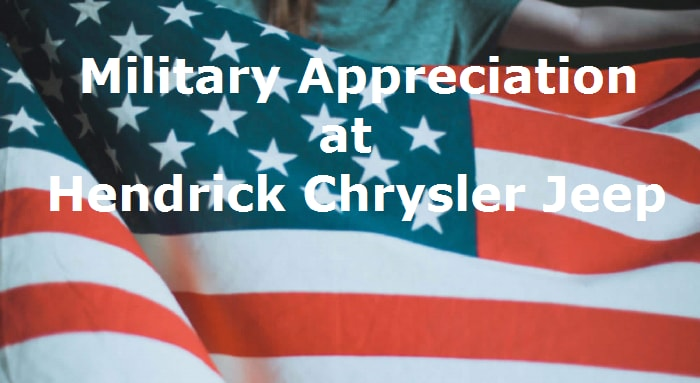 military appreciation offer fayetteville nc hendrick chrysler jeep fiat. Black Bedroom Furniture Sets. Home Design Ideas
