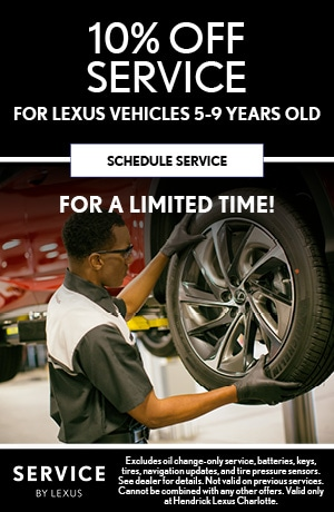 10% OFF SERVICE FOR LEXUS VEHICLES 5-9 YEARS OLD