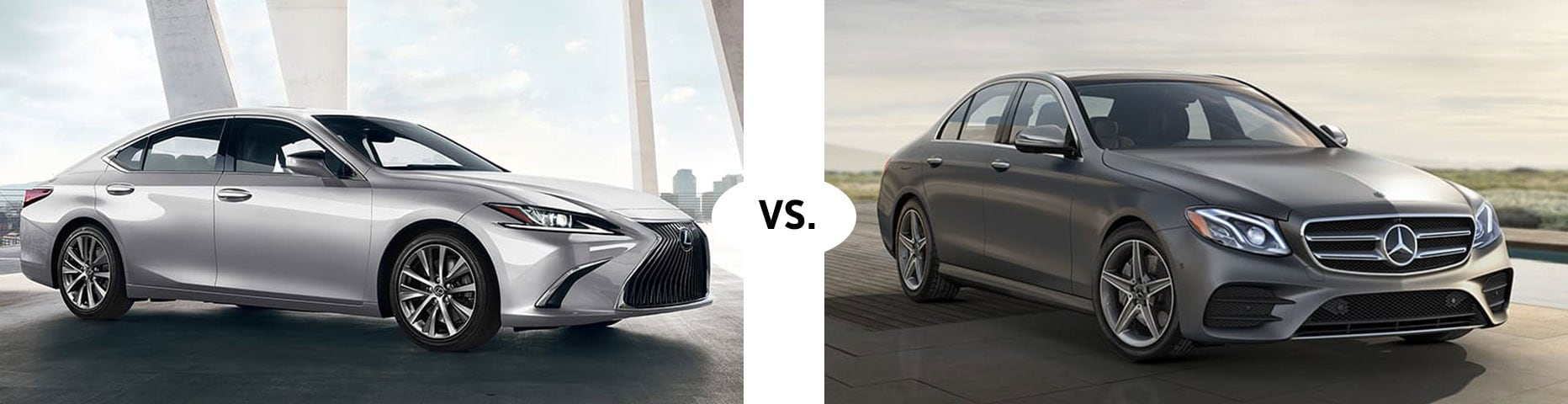 2020 LEXUS ES 350 VS. 2020 MERCEDES BENZ E350