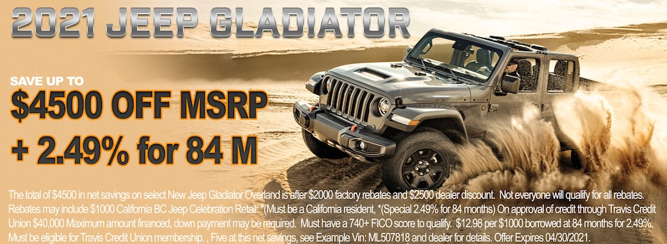 Up to $4500 OFF MSRP + 2.49% for 84 Months on 2021 Jeep Gladiator Overland