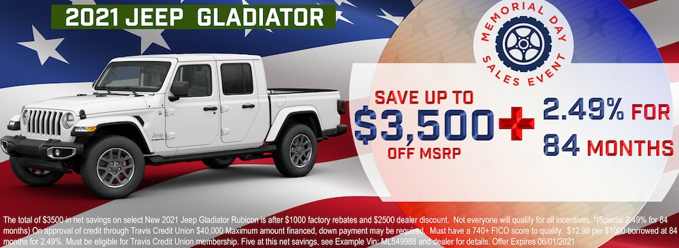 Save up to $3,500 OFF MSRP on 2021 Jeep Gladiator PLUS  2.49% for 84 Months