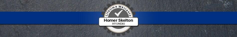 Homer Skelton Hyundai Lifetime Warranty - June
