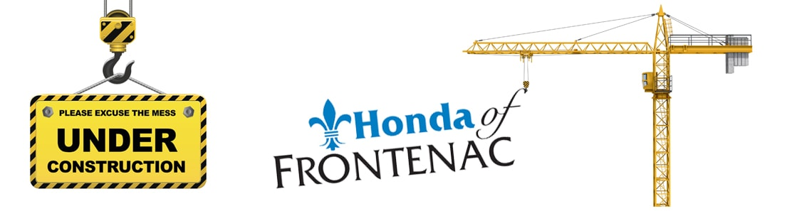 Construction   Honda Of Frontenac