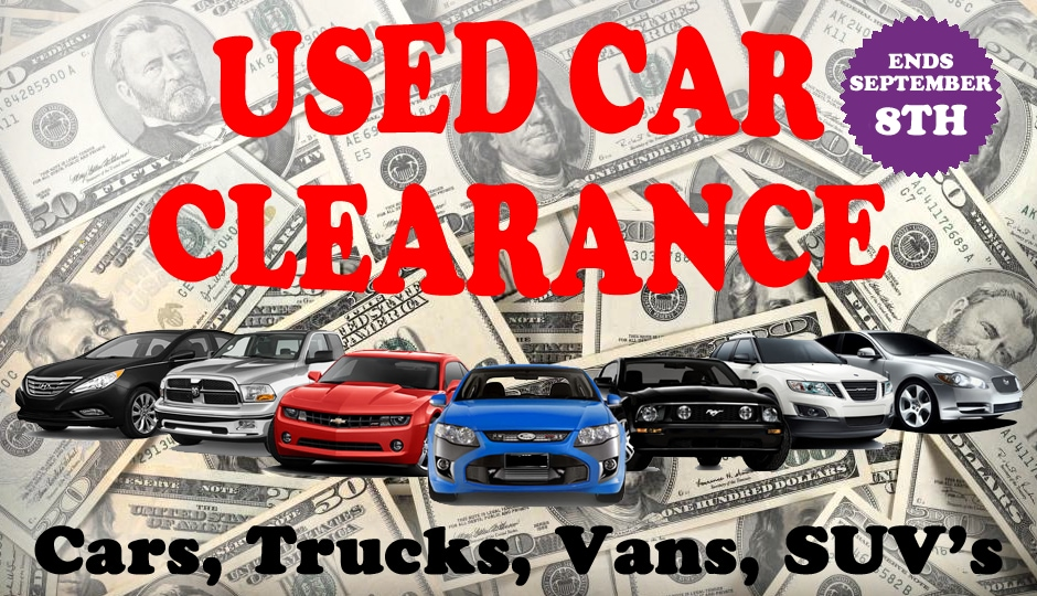 Used Car Clearance * September 2nd 8th ONLY