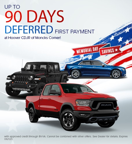 UP TO 90 DAYS DEFERRED FIRST PAYMENT