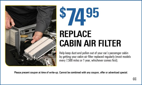 $74.95 Cabin Air Filter Replacement