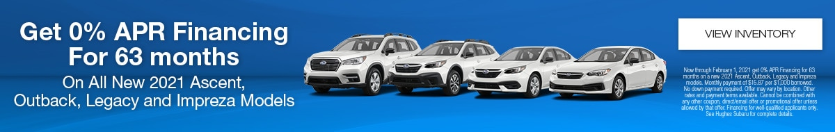 0% APR On New 2021 Subaru Ascent, Outback, Legacy & Impreza Models