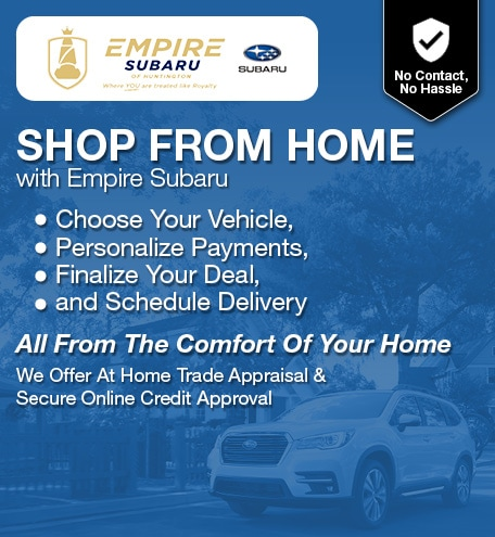 Shop From Home with Empire Subaru