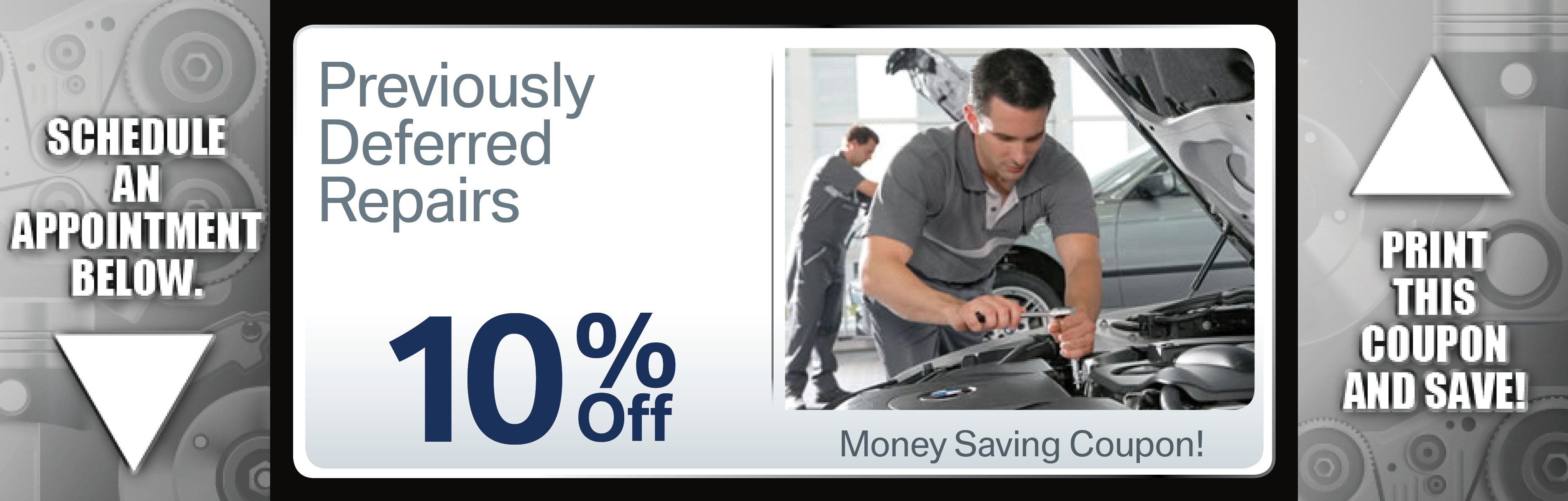 Previously Deferred Repairs - Coupon