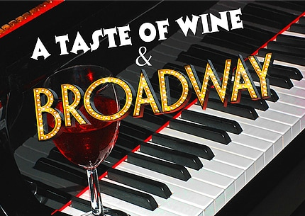 A Taste of Wine and Broadway