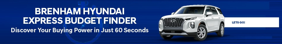 Brenham Hyundai Express Budget Finder