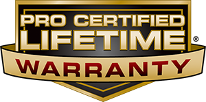 Pro Certified Lifetime Warranty