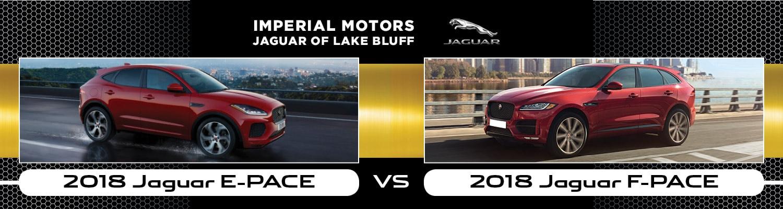 2018 jaguar e pace vs f pace near lake bluff il for Imperial motors jaguar of lake bluff