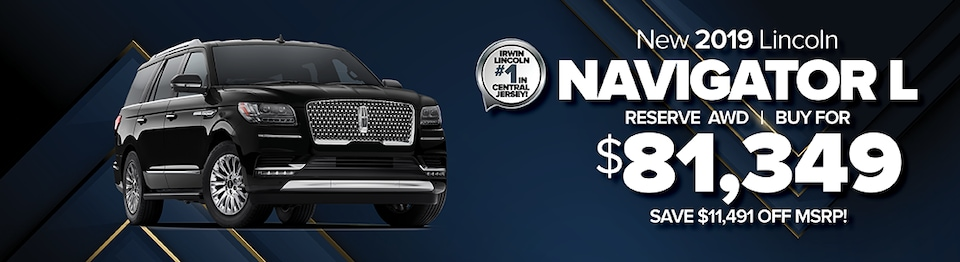 BUY A NEW 2019 LINCOLN NAVIGATOR L RESERVE AWD FOR