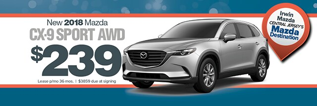 New Mazda Cx 9 Lease Special From Irwin Mazda Freehold Nj Irwin